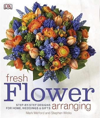 Fresh Flower Arranging By Dorling Kindersley, Inc. (COR)